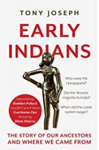 "टोनी जोसेफ की पुस्तक ""Early Indians: The Story of Our ..."