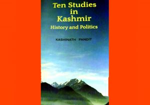 """A new book entitled """"Ten Studies in Kashmir: History and Politics"""" released_50.1"""