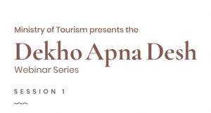 "Tourism Ministry launches #DekhoApnaDesh"" webinar series_50.1"