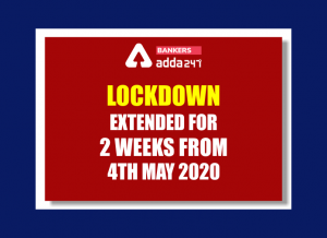 Lockdown extended for further period of two weeks from 4th May 2020_50.1