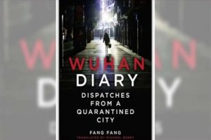 """A Book titled """"Wuhan Diary: Dispatches from a Quarantined City"""" authored by Fang Fang_50.1"""