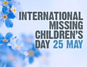 International Missing Children's Day: 25th May_50.1