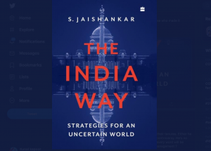 """""""The India Way: Strategies for an Uncertain World"""" authored by Dr. S Jaishankar_50.1"""