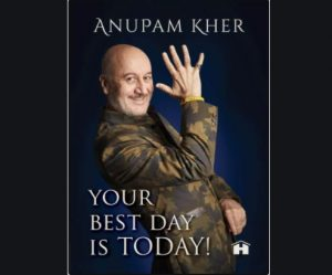 Anupam Kher's new book titled 'Your Best Day Is Today!'_50.1